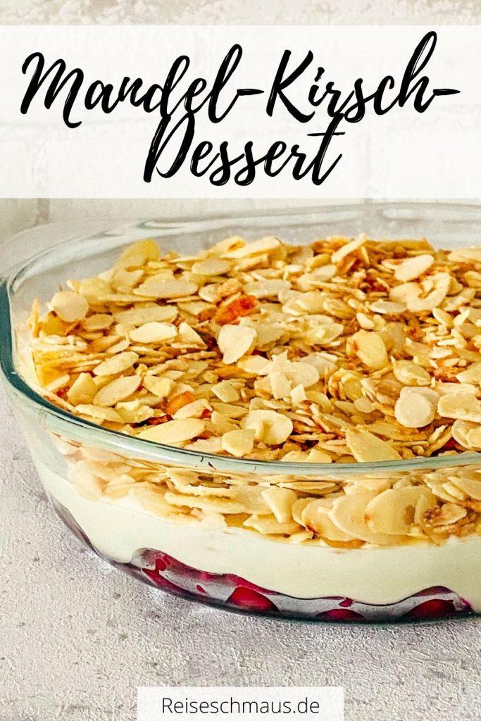 Mandel Kirsch Dessert Rezept Pin