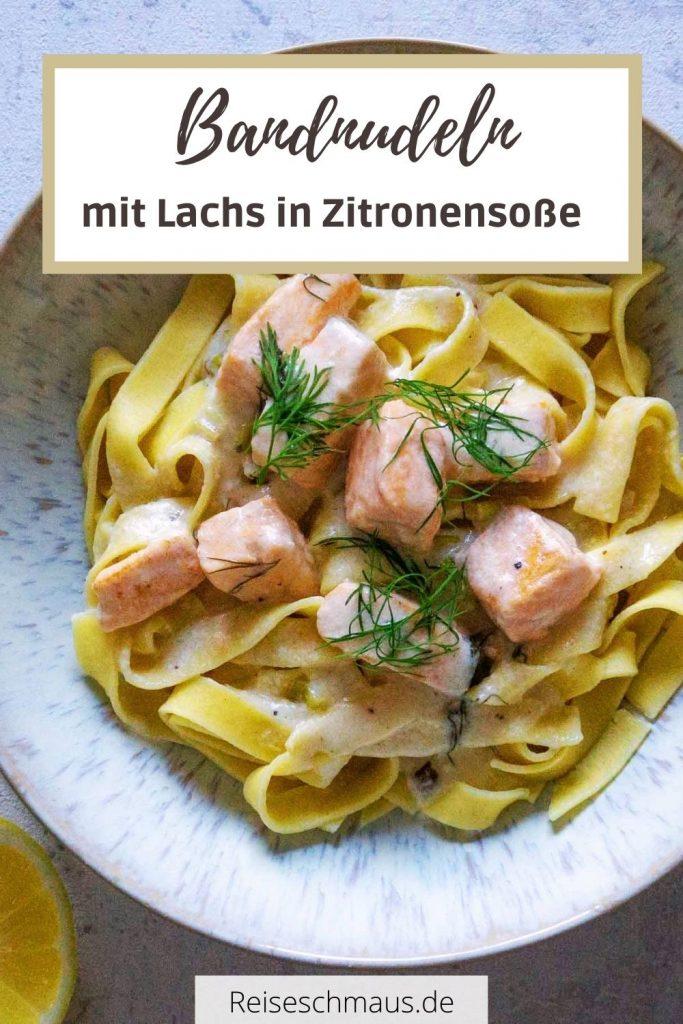 Bandnudeln mit Lachs in Zitronensoße Rezept Pin