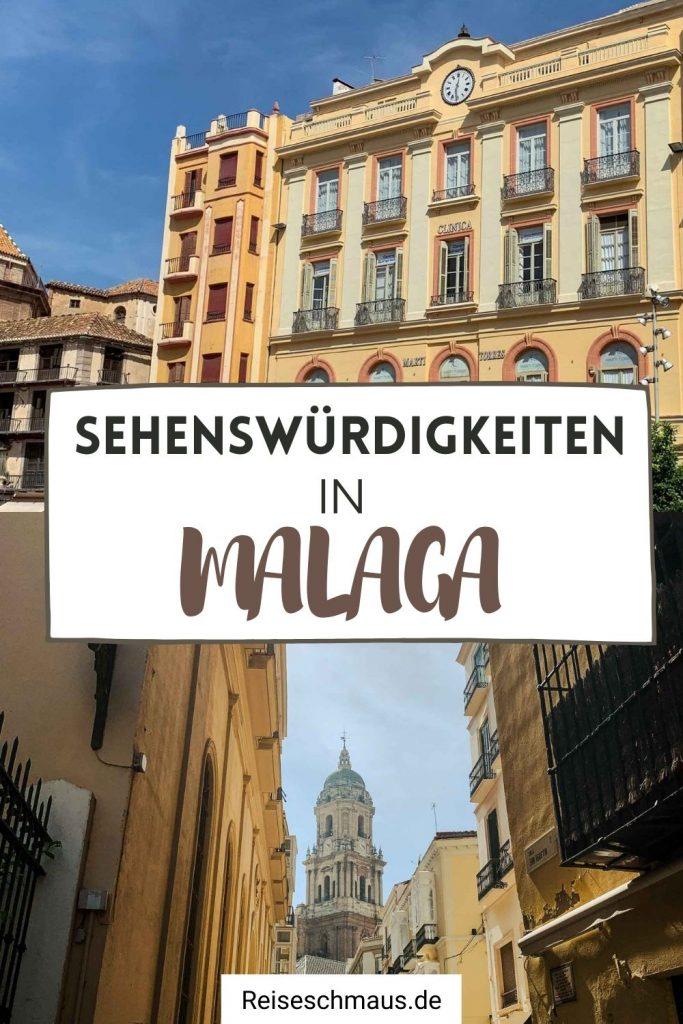 Malaga Sehenswürdigkeiten Tipps Pin